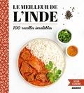 Marie-Laure Tombini - Le meilleur de l'Inde - 100 recettes inratables.