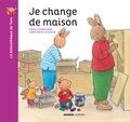 Marie-Aline Bawin et Christophe Le Masne - La bibliothèque de Tom  : Je change de maison.