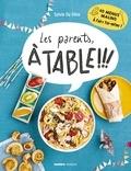 Sylvie Da Silva - Les parents, à table !!!.