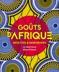Le Chef Anto et Aline Princet - Goûts d'Afrique - Recettes et rencontres.