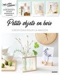 Eloise Benedetti et Fabrice Besse - Petits objets en bois - Créations pour la maison.