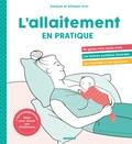 Allowen Evin et Evelyne Evin - L'allaitement en pratique !.