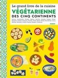 Mango - Le grand livre de la cuisine végétarienne des cinq continents.