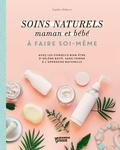 Emilie Hébert - Soins naturels pour mamans et bébés.