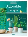 Marie Clesse et Fabrice Besse - Adorable Jungle.