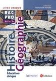 Jean-Louis Carnat et Mireille Joyeux - Histoire Géographie Education civique 2e 1e Tle Bac Pro - Livre unique.