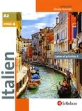 Marina Ferdeghini et Paola Niggi - Italien Cycle 4 - Cahier d'activités 3.