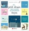 Sandrine Campese - Un petit dessin vaut mieux qu'une grande leçon - 60 mots illustrés pour ne plus faire de fautes.
