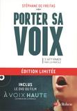 Stéphane de Freitas - Porter sa voix - S'affirmer par la parole. Edition limitée. 1 DVD