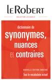 Le Robert - Dictionnaire de synonymes, nuances et contraires.