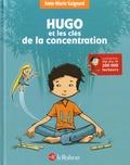 Anne-Marie Gaignard - Hugo et les clés de la concentration.