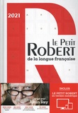 Alain Rey et Josette Rey-Debove - Le Petit Robert de la langue française - Inclus Le Petit Robert en version numérique.
