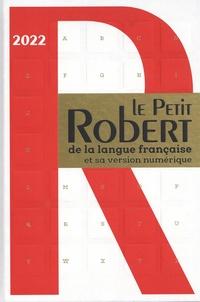 Alain Rey et Josette Rey-Debove - Le Petit Robert de la Langue Française et sa version numérique.