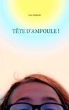 Laure Malaprade - Tête d'ampoule !.