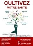 Hervé Bobard - Cultivez votre santé - Comment manger alcalin, éthique et durable.