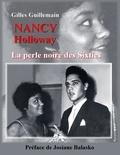 Gilles Guillemain - Nancy Holloway - La perle noire des Sixties.