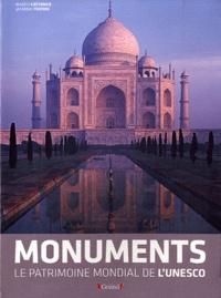 Marco Cattaneo et Jasmina Triponi - Les Monuments - Le patrimoine mondial de l'Unesco.