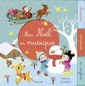 Mélanie Combes et Séverine Cordier - Mon Noël en musique. 1 CD audio