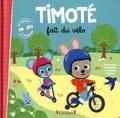 Timoté fait du vélo / Emmanuelle Massonaud   Massonaud, Emmanuelle