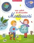 Céline Santini et Vendula Kachel - Mon cahier de découvertes Montessori.