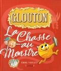Emma Yarlett - Glouton  : La Chasse au monstre.