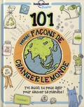 101 petites façons de changer le monde / Aubre Andrus | Andrus, Aubre. Auteur
