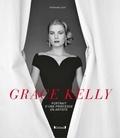 Stéphane Loisy - Grace Kelly - Portrait d'une princesse en artiste.