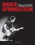 Brian Hiatt - Bruce Springsteen - L'Amérique en mots.