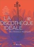 Lionel Esparza - La discothèque idéale de France Musique - 250 disques pour mieux connaître la musique classique.