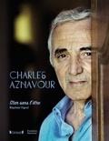 Baptiste Vignol - Charles Aznavour - Star sans l'être.