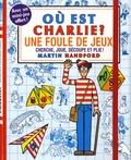Martin Handford - Où est Charlie ? - Une foule de jeux. Cherche, joue, découpe et plie !.