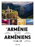 Corinne Zarzavatdjian et Richard Zarzavatdjian - L'Arménie et les Arméniens de A à Z.