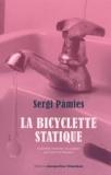 Sergi Pàmies - La bicyclette statique.