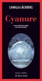 Cyanure : roman   Läckberg, Camilla (1974-....). Auteur