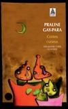 Praline Gay-Para - Contes curieux - Des quatre coins du monde.