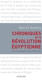 Alaa El Aswany - Chroniques de la révolution égyptienne.