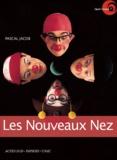 Pascal Jacob - Les Nouveaux Nez.