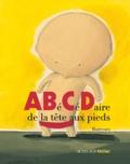 Abécédaire de la tête aux pieds / Barroux | Barroux (1965-....)