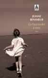 Jeanne Benameur - Ca t'apprendra à vivre.