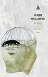 Wajdi Mouawad - Le sang des promesses - Tome 3, Forêts.