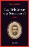 Victor del Arbol - La Tristesse du Samouraï.