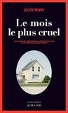 Le mois le plus cruel / Louise Penny | Penny, Louise (1958-....)