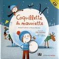 Arnaud Cathrine et Florent Marchet - Coquillette la mauviette. 1 CD audio