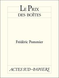 Frédéric Pommier - Le prix des boîtes.