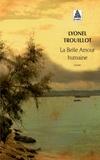 Lyonel Trouillot - La belle amour humaine.