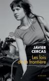 Javier Cercas - Les lois de la frontière.
