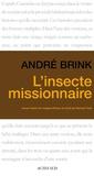 André Brink - L'Insecte missionnaire.
