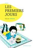 Les Premiers jours / Eglal Errera | ERRERA, Eglal. Auteur
