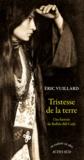 Tristesse de la terre : une histoire de Buffalo Bill Cody : récit | Vuillard, Eric (1968-....). Auteur