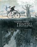 Irmina / Barbara Yelin | Yelin, Barbara (1977-....). Auteur